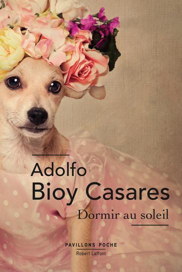 AdolfoBioyCasares DormirAuSoleil.jpg