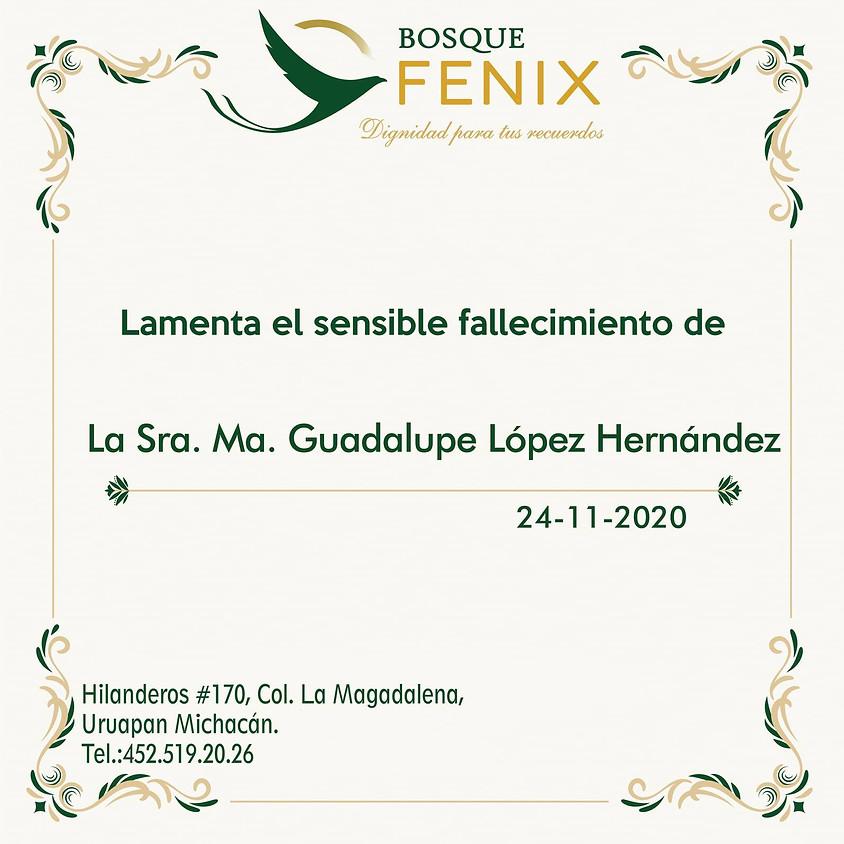 La Sra. Ma. Guadalupe López Hernandez