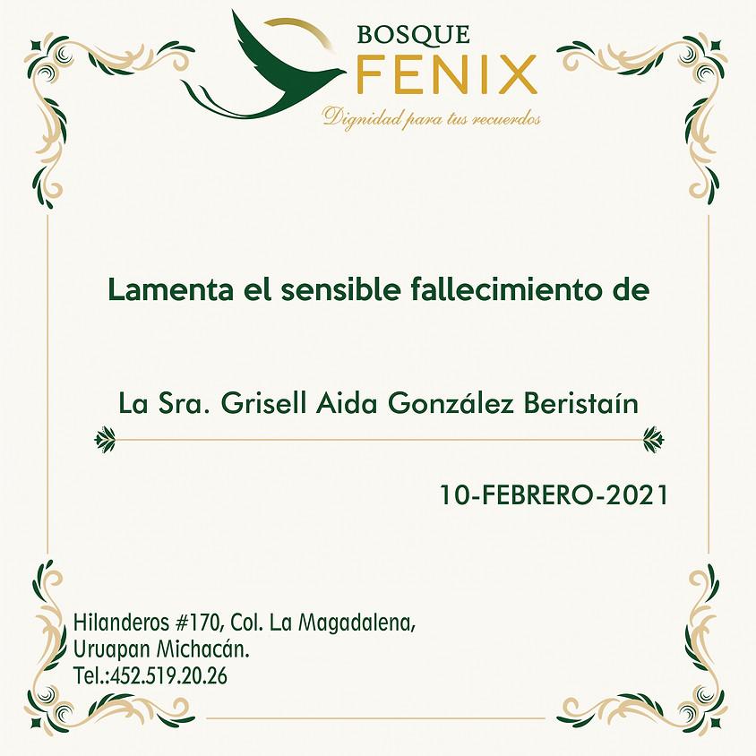 La Sra. Grisell Aida González Beristaín