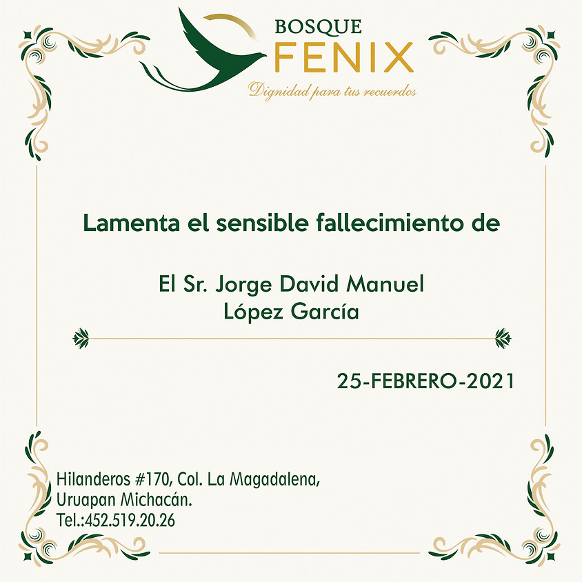 El Sr. Jorge David Manuel López García