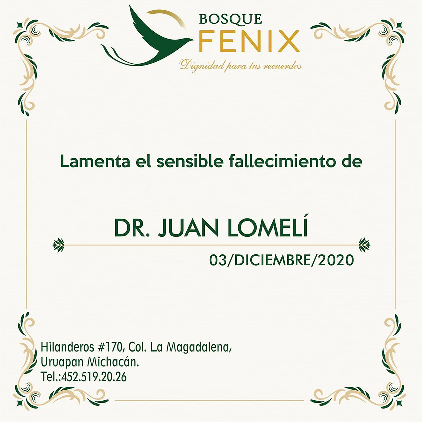 DR. JUAN LOMELÍ