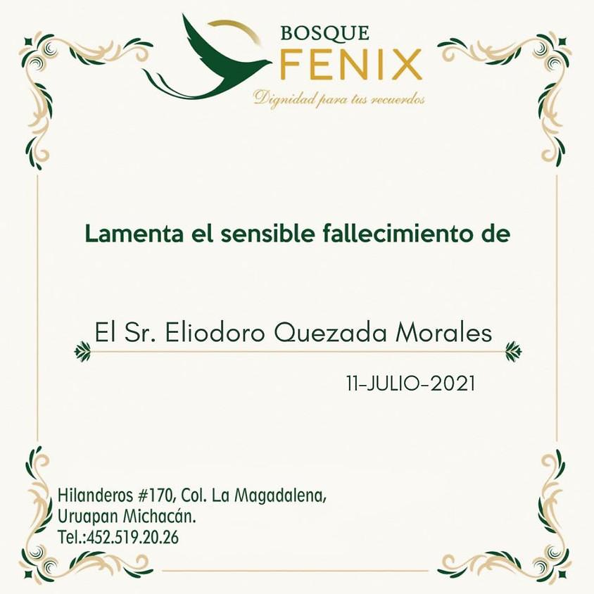 El Sr. Eliodoro Quezada Morales