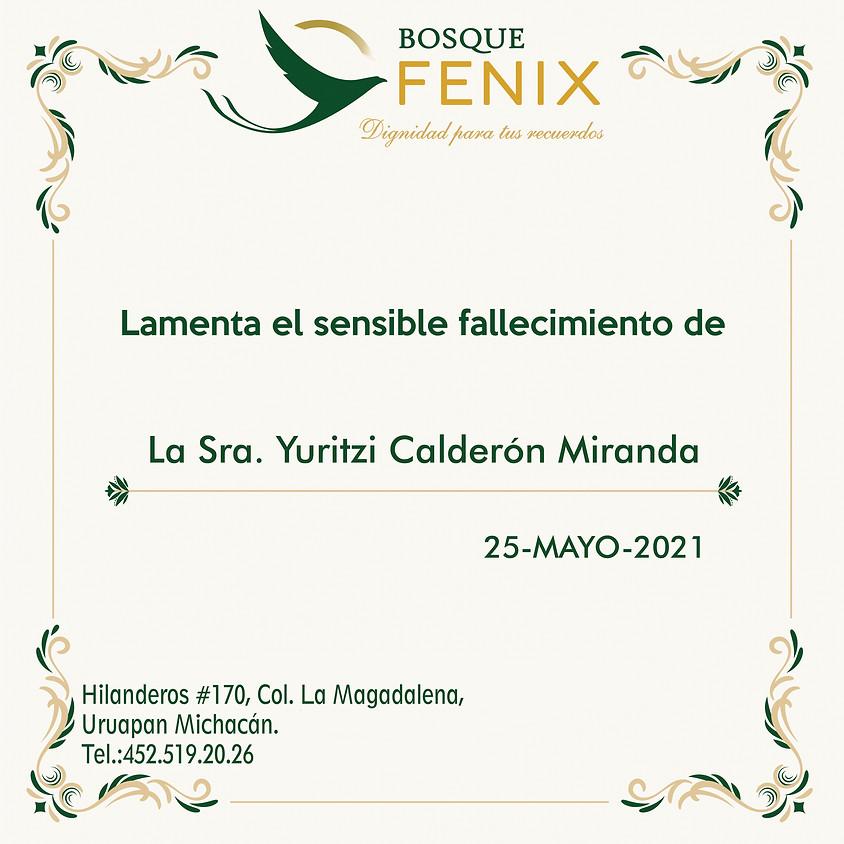 La Sra. Yuritzi Calderón Miranda