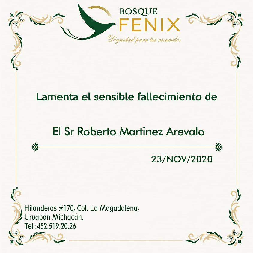 Sr. Roberto Martínez Arévalo
