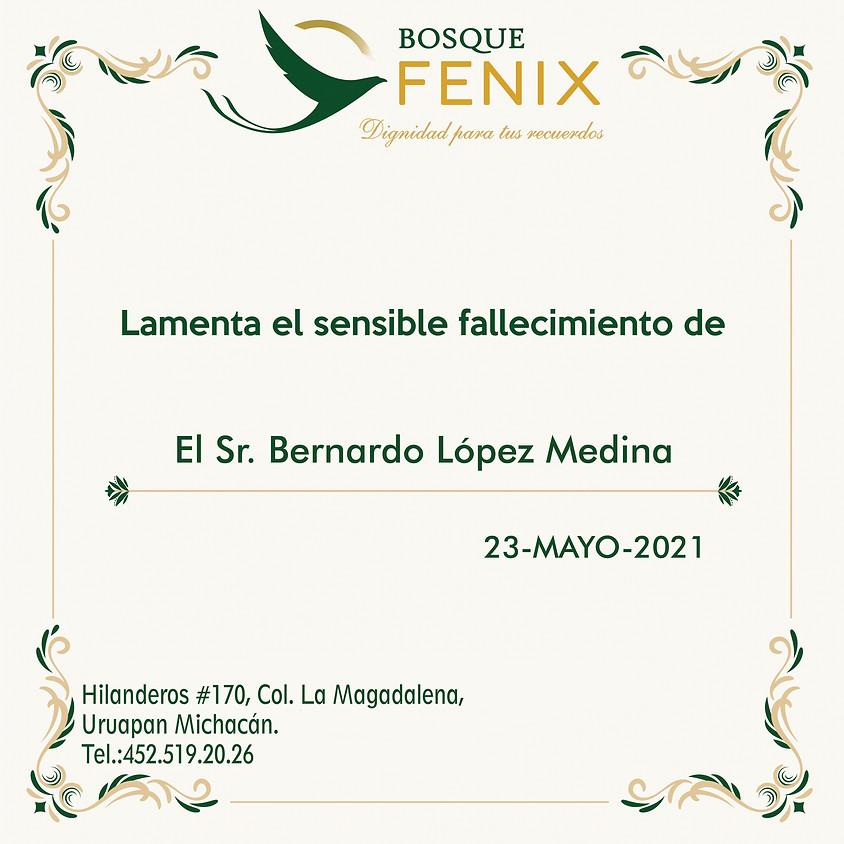 El Sr. Bernardo López Medina