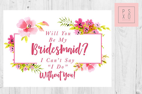 Pink Floral Bridesmaid Proposal Card