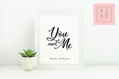 You & Me - Personalised Mothers Day Print