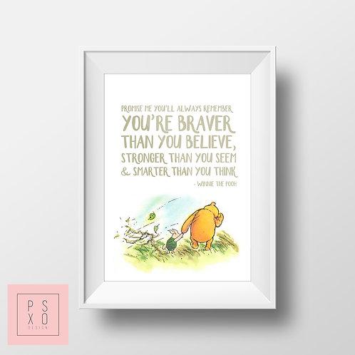 Braver Than You Believe - Winnie The Pooh Print