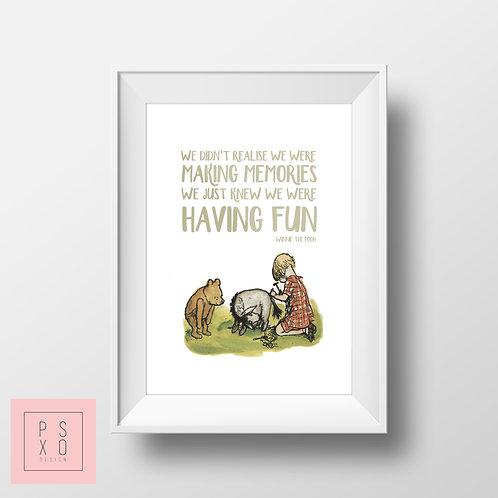 Making Memories - Winnie The Pooh Print