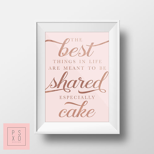 Best Things In Life Are To Be Shared
