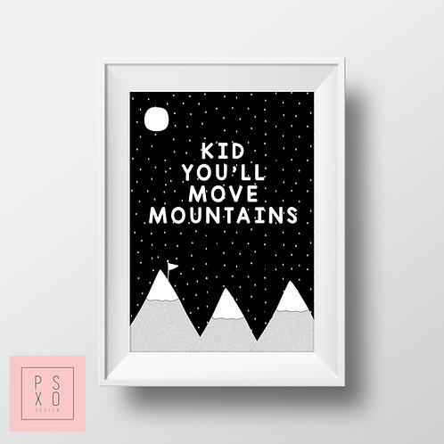 Monochrome Kid You'll Move Mountains Print