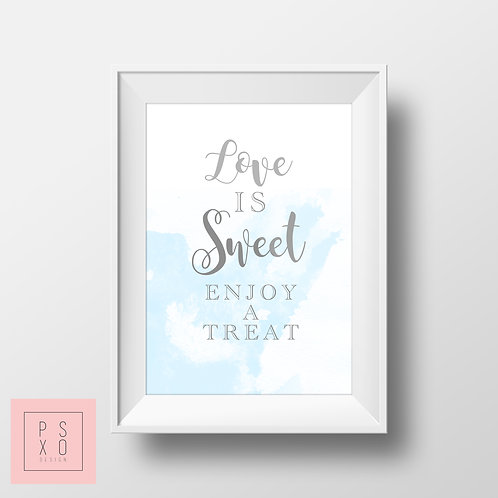 Love Is Sweet - Watercolour Themed Sign