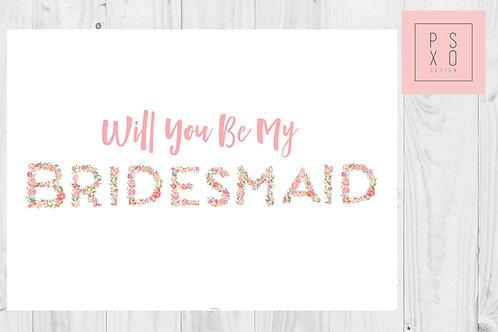 Beautiful Floral Bridesmaid Proposal Card