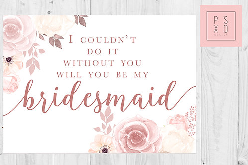 Blush Floral Will You Be My Bridesmaid Card