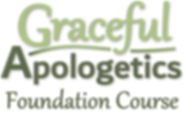 Graceful Apologetics Foundation Course l