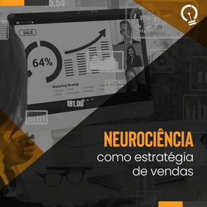 Neurociência como estratégia de vendas