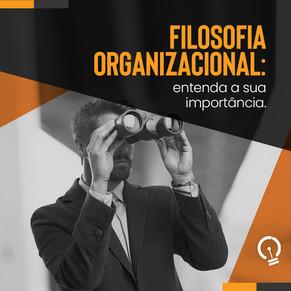 Entenda a importância da filosofia organizacional