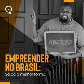 Como empreender no Brasil?