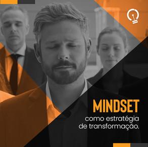 Mindset como estratégia de transformação