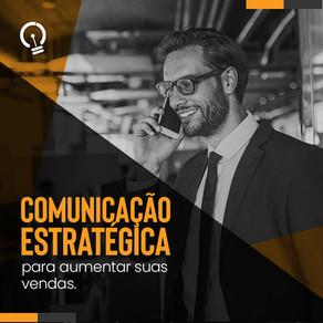 Comunicação estratégica para aumentar as vendas