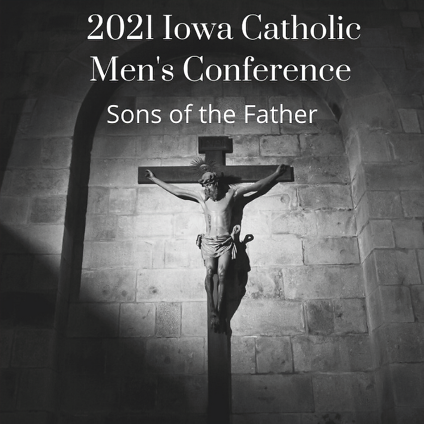 Iowa Catholic Men's Conference