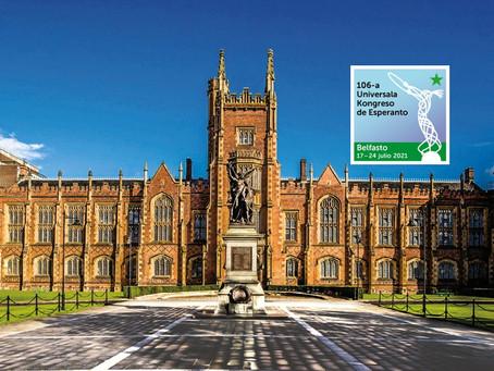 2021-07-17/24 - *** NULIGITA *** 106a Universala Kongreso de Esperanto en Belfasto