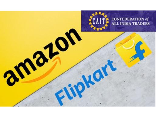 CAIT Urges DPIIT to Penalize Amazon, Flipkart for alleged violating FDI, FEMA norms