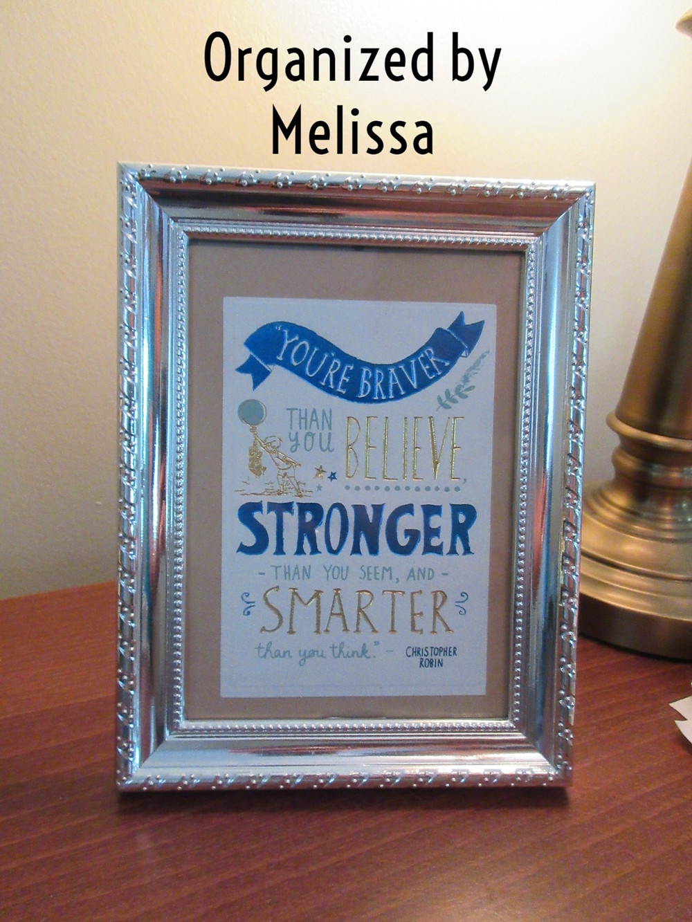 A home office Organized by Melissa, the perfect quote from A.A. Milne