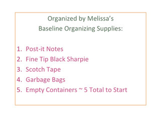 Organized by Melissa's Top Tips to Prepare to Organize