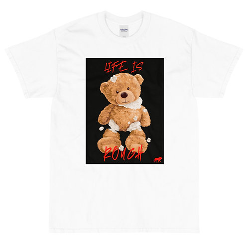 Life is ROUGH Teddy | T-shirt (White | Red)
