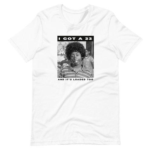 I got a .22 | T-Shirt (White, Gray)