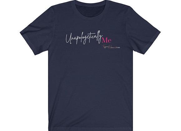 Unapologetically Me: Unisex Tee