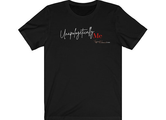 Unapologetically Me: Red Edition Tee (Unisex)
