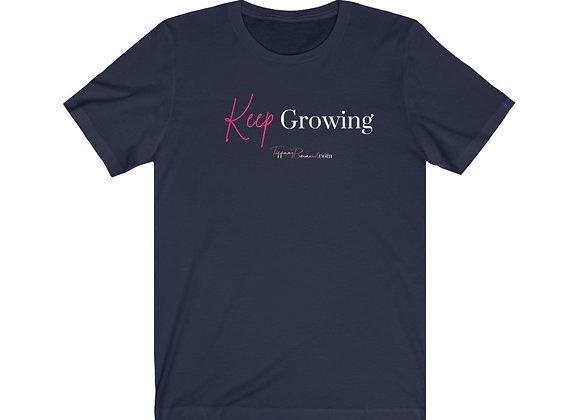 Keep Growing: Unisex Tee