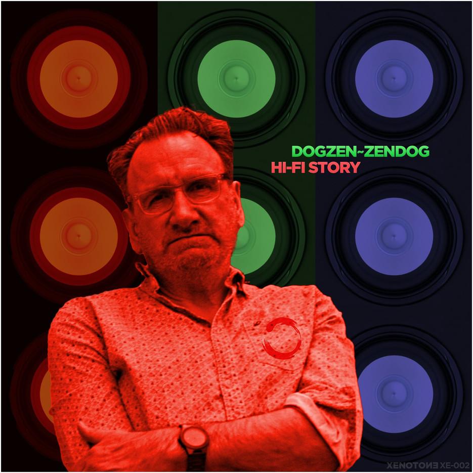 DOGZEN~ZENDOG / HI-FI STORY