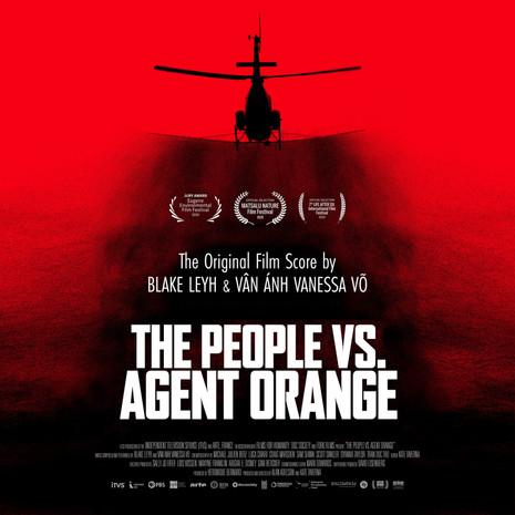Blake Leyh & Vân Ánh Vanessa Võ / The People vs Agent Orange OST