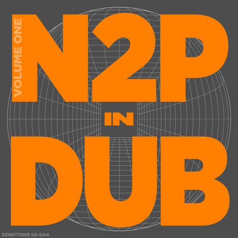 N to The Power / N2P IN DUB vol. I