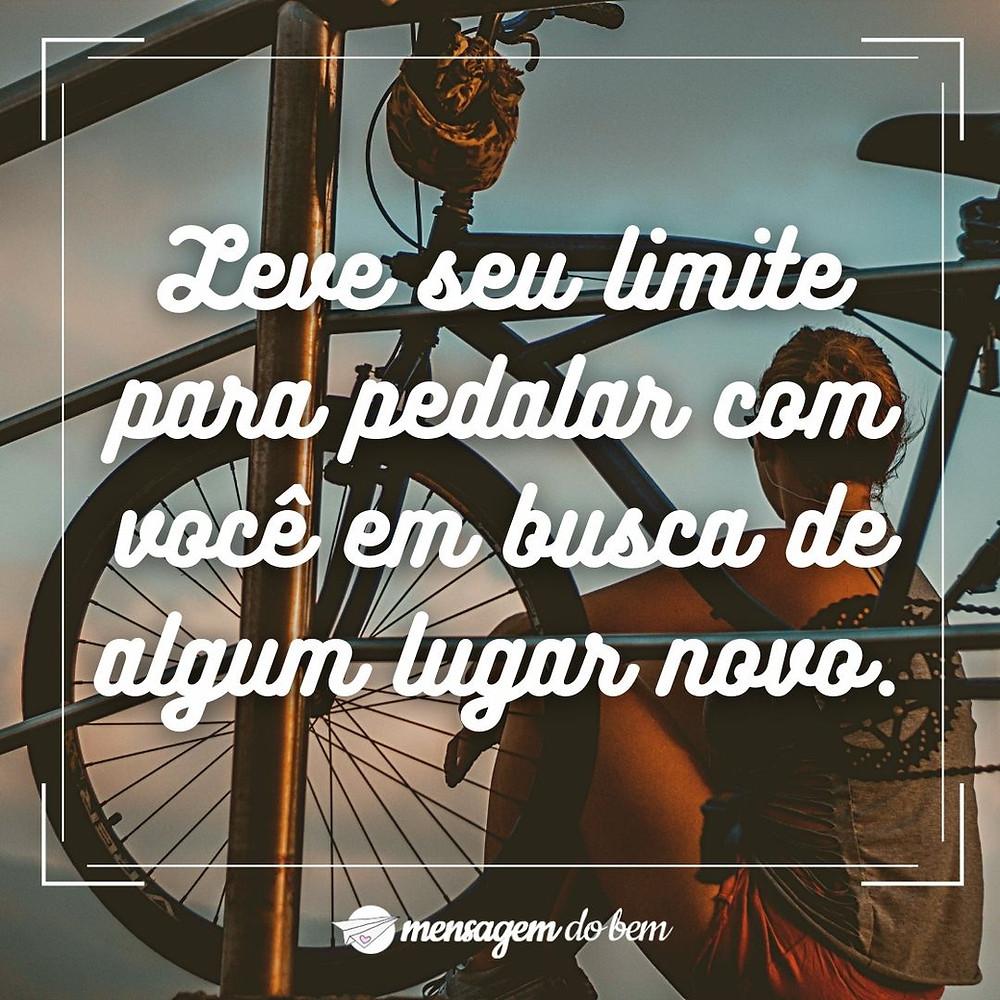Leve seu limite para pedalar com você em busca de algum lugar novo.