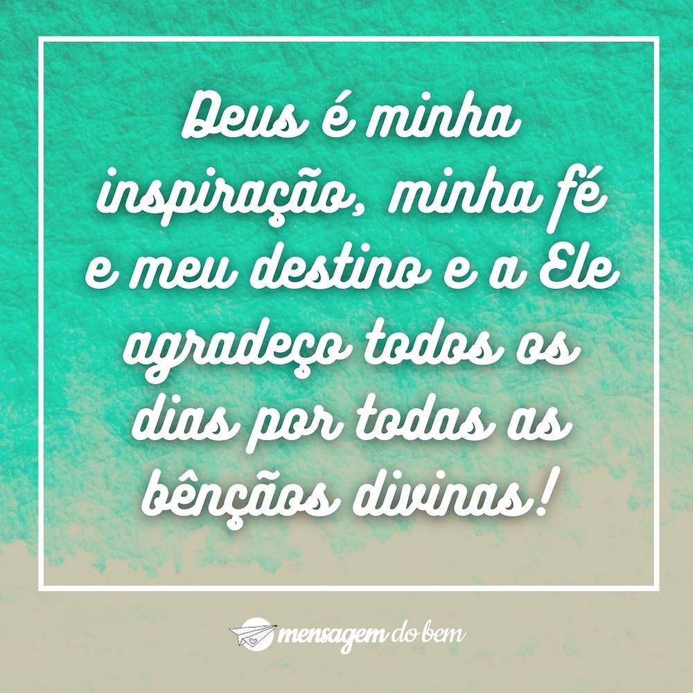 Deus é minha inspiração, minha fé e meu destino e a Ele agradeço todos os dias por todas as bênçãos divinas!