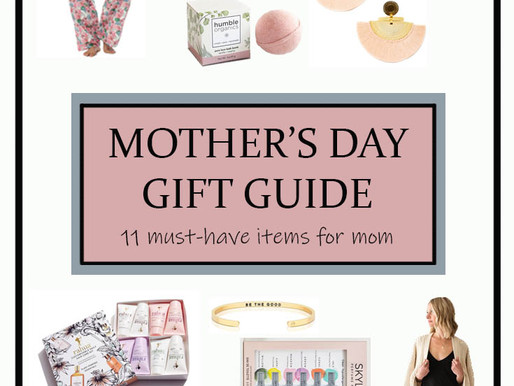 Mother's Day Gift Guide - 11 Must Have Items for Mom