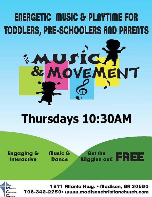 Music and Movement Flyer Madison Christian Church
