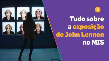 Tudo sobre a exposição de John Lennon no MIS | Youse