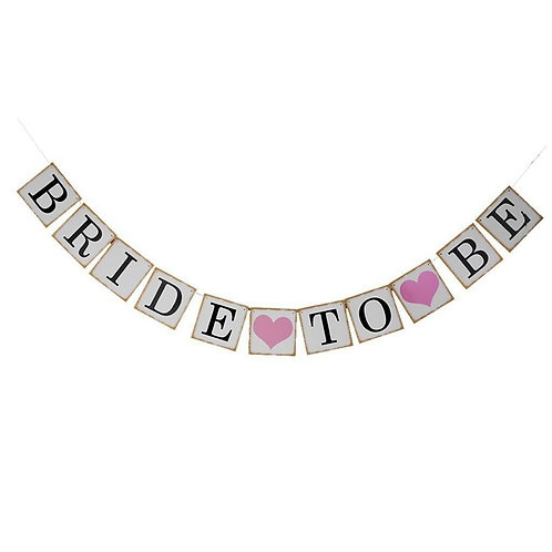 'Bride To Be' Banner - Pink n White