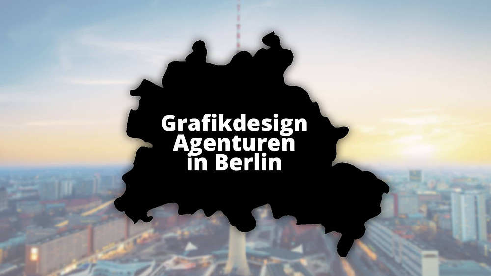 Grafikdesigner Agentur Berlin