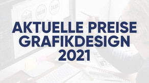 Aktuelle Preise Grafikdesign 2021