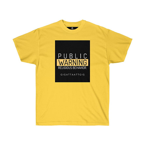 """Public Warning"" Ultra Cotton Tee"