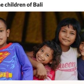 Help the children of Bali!