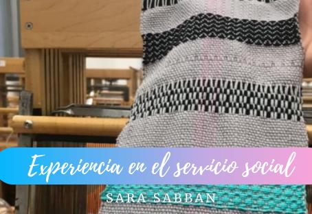 Experiencia en el servicio social- Sara Sabban