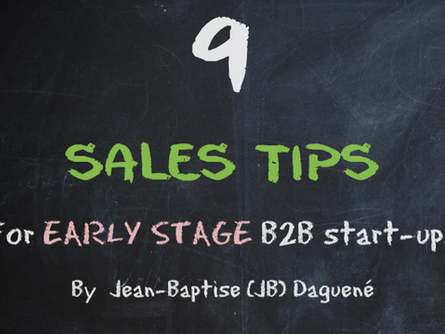 9 Sales Tips for Early Stage B2B Startups