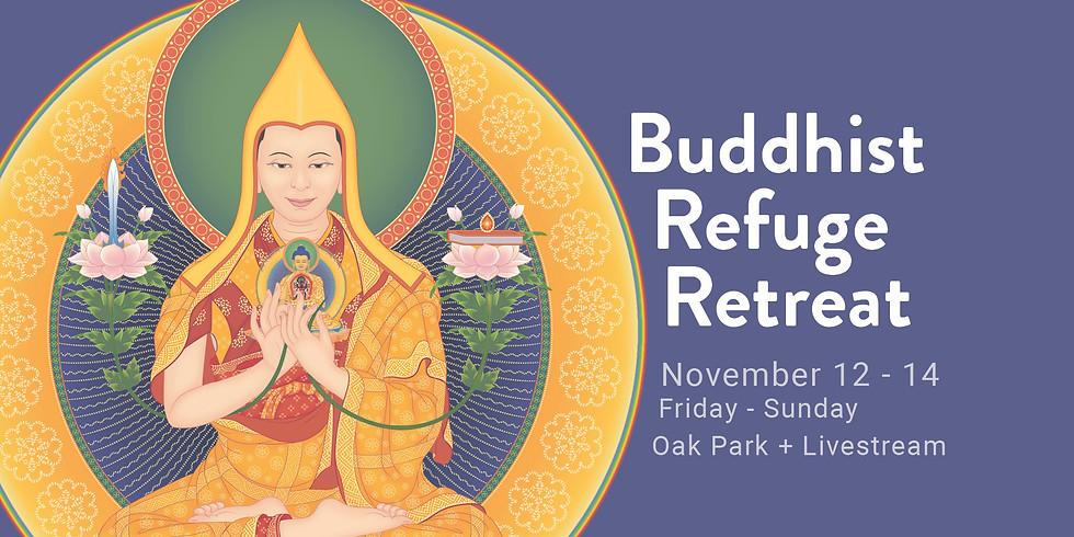 • Buddhist Refuge Retreat